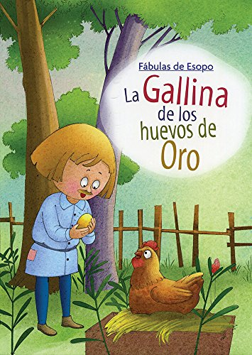 GALLINA DE LOS HUEVOS DE ORO, LA: ESOPO