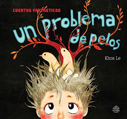 9786076184950: Un problema de Pelo/ A trouble (Spanish Edition)