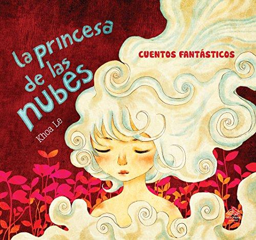 9786076184967: La Princesa de las nubes/ The Princess of the Clouds (Spanish Edition)