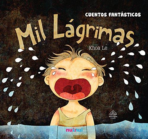 9786076184974: Mil Lágrimas/ 1000 Tears (Spanish Edition)