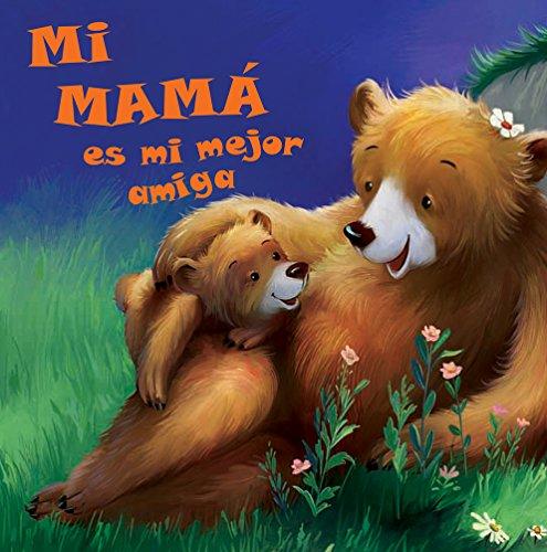 Mi mamá es mi mejor amiga, book cover
