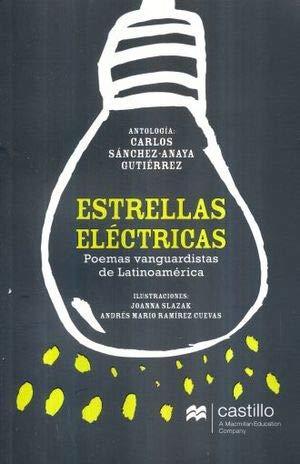 9786076212554: ESTRELLAS ELECTRICAS. POEMAS VANGUARDISTAS DE LATINOAMERICA