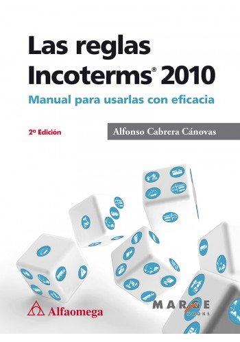 Las Reglas Incoterms 2010: Cabrera
