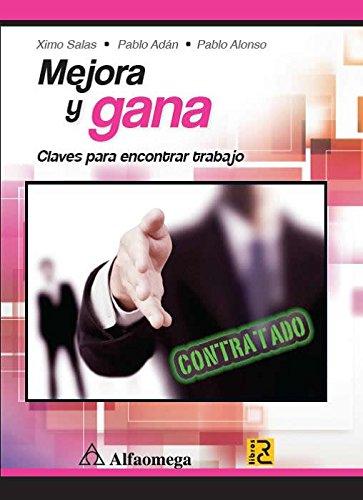 9786076221112: Mejora y gana - Claves para encontrar trabajo (Spanish Edition)
