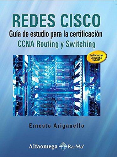 9786076221716: REDES CISCO - Guía de estudio para la certificación CCNA Routing y Switching (Spanish Edition)