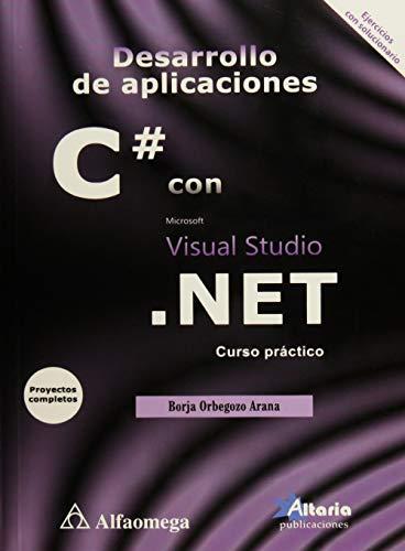 9786076222201: DESARROLLO DE APLICACIONES C # CON VISUAL .NET. CURSO PRACTICO [Paperback] [J...