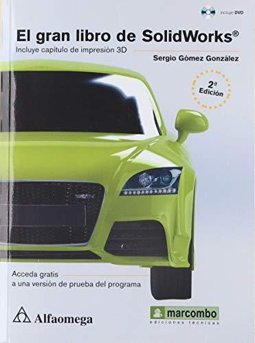 9786076222331: GRAN LIBRO DE SOLIDWORKS, EL / 2 ED. (INCLUYE CD)
