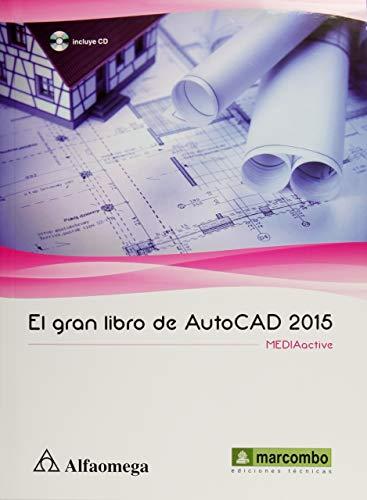 9786076224984: GRAN LIBRO DE AUTOCAD 2015, EL (INCLUYE CD)