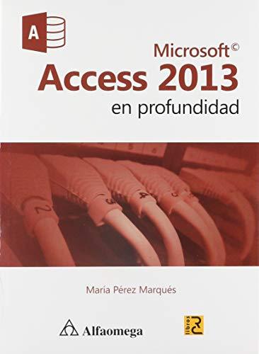 MICROSOFT ACCESS 2013: PEREZ MARQUES, MARIA
