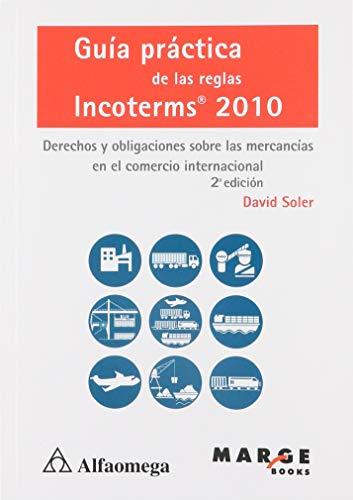 Guia Practica De Las Reglas Incoterms 2010: Varios