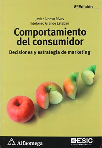 9786076226773: COMPORTAMIENTO DEL CONSUMIDOR: DECISIONES Y ESTRATEGIAS.RIVAS