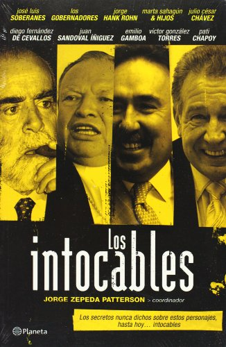 Los intocables (Spanish Edition): Jorge Zepeda Patterson