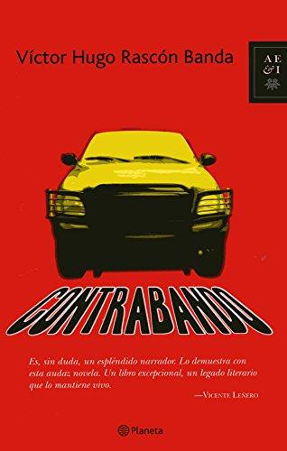 9786077000310: Contrabando/Smuggling (Autores Espanoles E Iberoamericanos)
