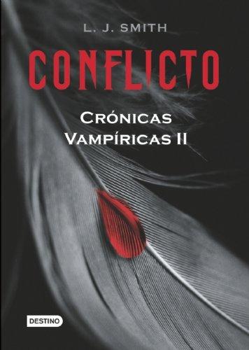 9786077000648: Conflicto (Cronicas Vampiricas / Vampire Diaries)