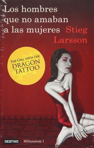 Millennium. 1: Los hombres que no amaban: STIEG LARSSON [Autor]