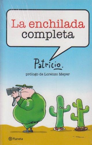 9786077000723: La enchilada completa/ The whole enchilada (Spanish Edition)