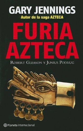 9786077000914: Furia Azteca / Azteca Ferocity (Spanish Edition)