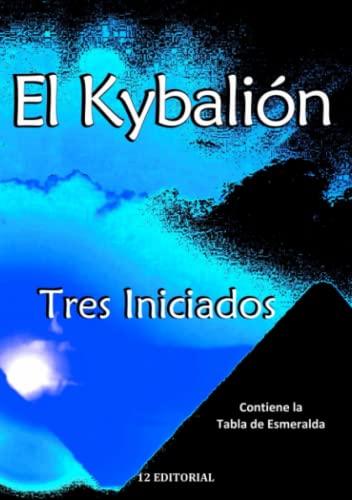 9786077060796: El Kybalión (Spanish Edition)