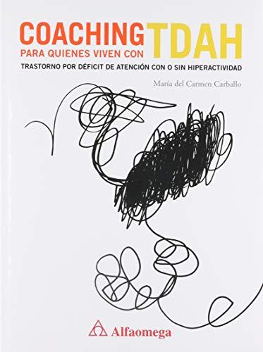 9786077070399: Coaching Para Quienes Viven Con TDAH - Trastorno De Déficit De Atención Con O Sin Hiperactividad (Spanish Edition)