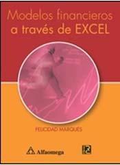 9786077070948: Modelos Financieros A Través De Excel (Spanish Edition)