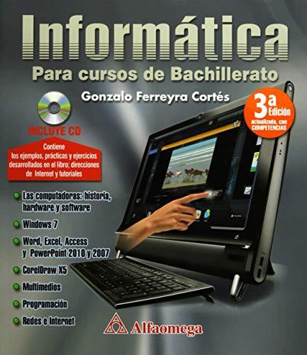 informatica para curso de bachillerato (Spanish Edition): FERREYRA; Gonzalo