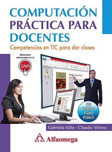 9786077071198: Computación práctica para docentes (Spanish Edition)