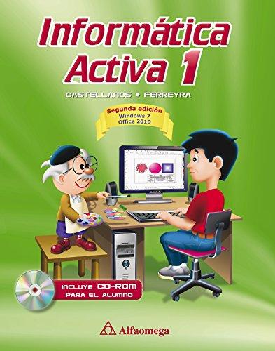 9786077071488: Informatica activa 1 - 2a ed (Spanish Edition)