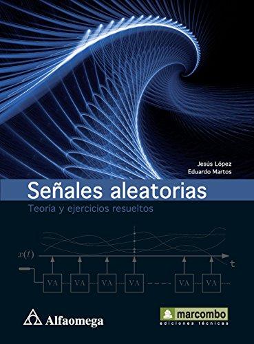 9786077071648: Señales Aleatorias - Teoría Y Ejercicios Resueltos (Spanish Edition)
