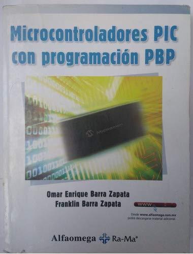 9786077071754: MICROCONTROLADORES PIC CON PROGRAMACION by BARRA
