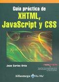 Guía Practica De XHTML, Javascript Y CSS: ORÓS; Carlos, Juan