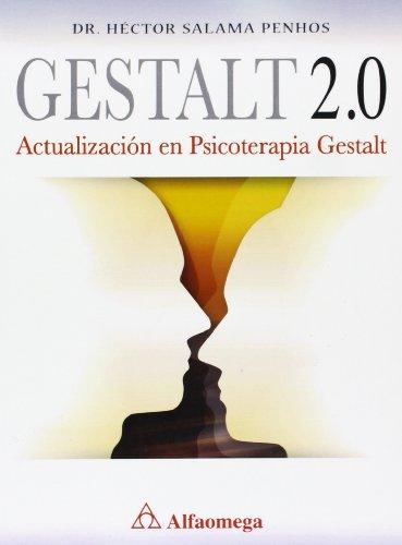 9786077073192: Gestalt 2.0. Actualización En Psicoterapia Gestalt