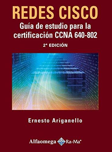 Redes Cisco Guia de estudio para la: Ernesto Ariganello