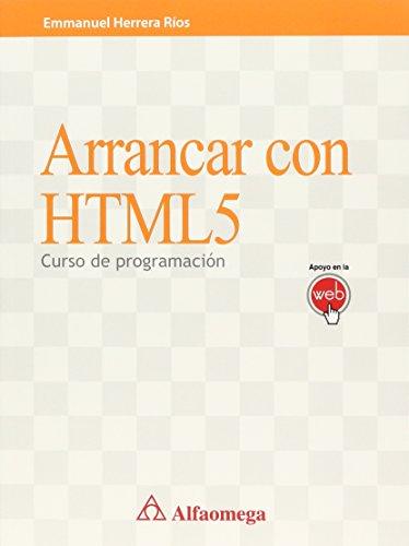 9786077073314: ARRANCAR CON HTML5: CURSO DE PROGRAMACION (Spanish Edition)
