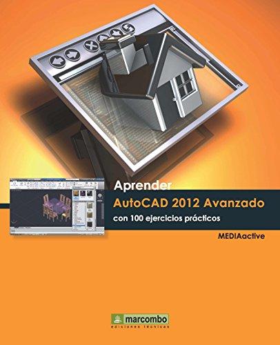 Aprender AutoCAD 2013 (Aprender... con 100 ejercicios prácticos) (Spanish Edition)