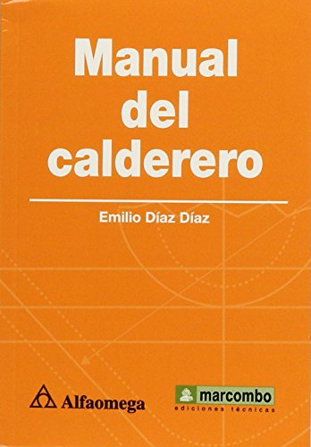 9786077074007: MANUAL DEL CALDERERO. Diaz