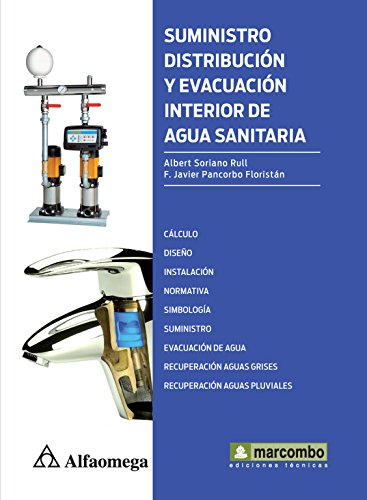 9786077074014: Suministro, distribución y evacuación interior de agua sanitaria (Spanish Edition)