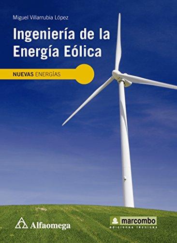 9786077074021: Ingeniería de la Energía Eólica (Spanish Edition)