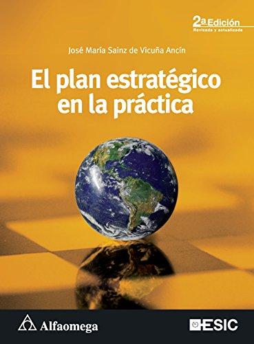 El Plan Estratégico En La Práctica -: ANCÍN, SAINZ DE
