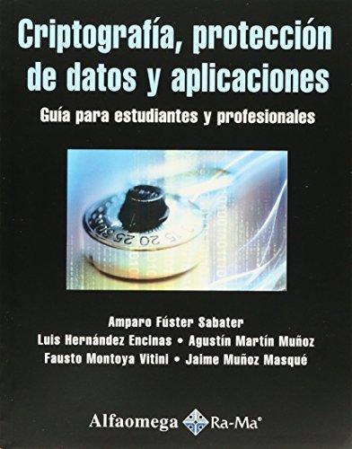 9786077074694: CRIPTOGRAFIA, PROTECCION DE DATOS Y APLICACIONES. Fuster