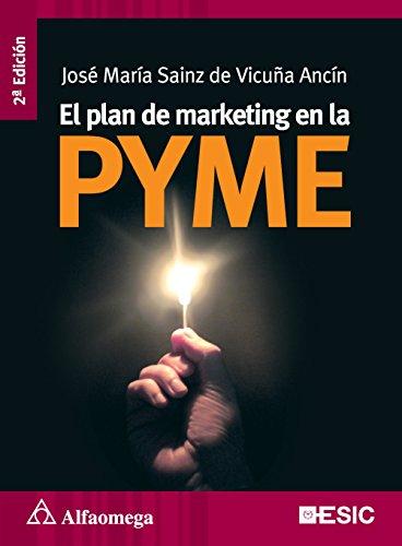 El plan de marketing en la pyme: ANCÍN, SAINZ DE