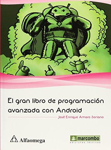 9786077075516: EL GRAN LIBRO DE PROGRAMACION AVANZADA CON ANDROID