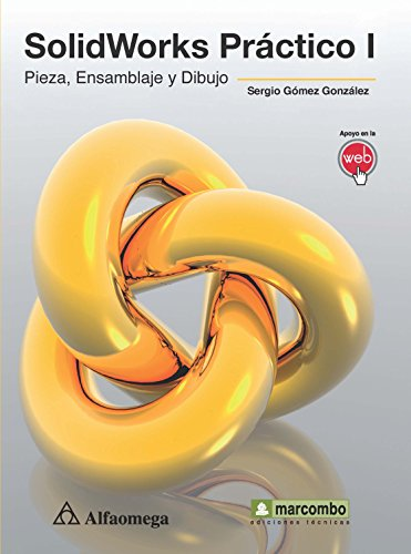 9786077075707: Solidworks práctico 1 (Spanish Edition)