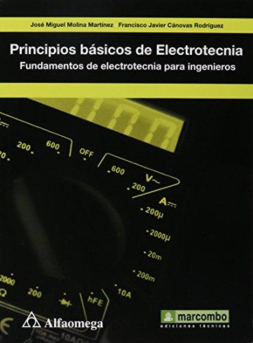 Principios Básicos de Electrotecnia - Fundamentos de: RODRÍGUEZ, CÁNOVAS; Javier,