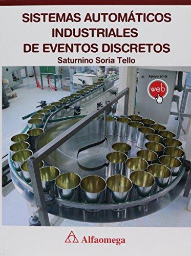 9786077075905: Sistemas Automáticos Industriales De Eventos Discretos (Spanish Edition)