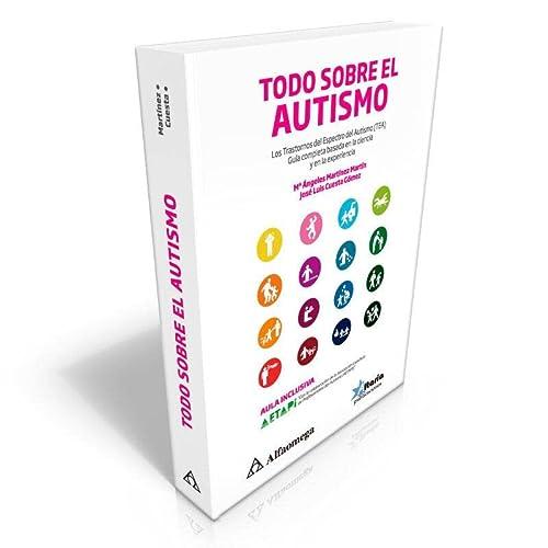 9786077076001: TODO SOBRE EL AUTISMO. Martinez