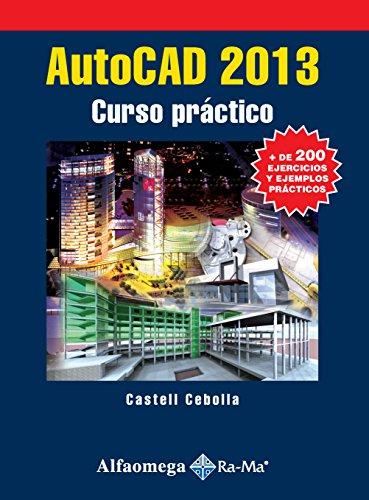 9786077076070: AutoCAD 2013 - Curso Práctico (Spanish Edition)