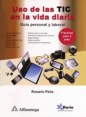 9786077076193: USO DE LAS TIC EN VIDA DIARIA