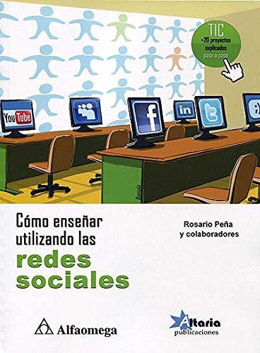 9786077076209: Como EnseñAr Utilizando Las Redes Sociales