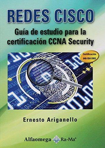 Redes CISCO - Guía de estudio para: ARIGANELLO; Ernesto; BARRIENTOS;