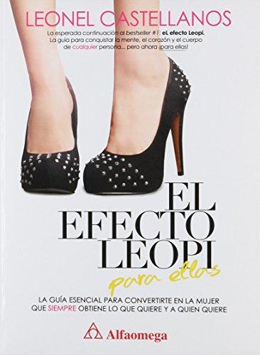 El efecto leopi para ellas (Spanish Edition): CASTELLANOS; Leonel